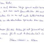 Ileen war ein sehr aufgewecktes Mädchen, das die Grundschule besuchte. Sie lernte aber sehr schnell und konnte in der LRS Therapie ihre Probleme mit dem Schreiben und Lesen beheben.